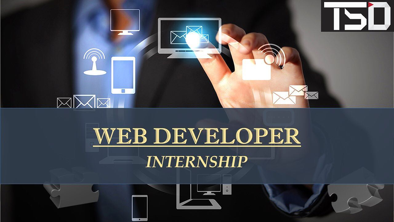 internship opportunity Internship Opportunity web deverloper internship